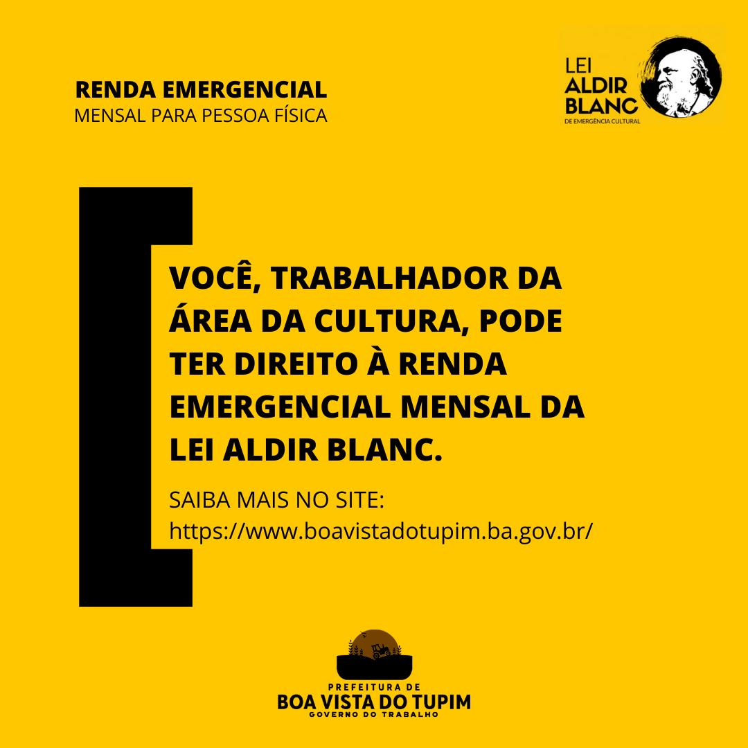 Renda Emergencial Mensal para Pessoa Física - LEI ALDIR BLANC